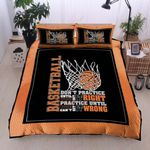 Basketball Don't Practice Until You Can't It Right Printed Bedding Set Bedroom Decor