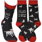 """""""Not Single, I Have A Dog"""" Socks Lovely Birthday Gift For Men Women Comfortable Unique Socks"""