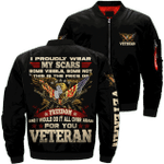 I Proudly Wear My Scars Some Visible Veteran 3D Printed Unisex Bomber Jacket