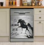 Live Like Someone Left The Gate Open Black Horse Dishwasher Cover Sticker Kitchen Decor