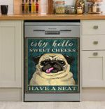 Pug Why Hello Sweet Cheeks Have A Seat Dishwasher Cover Sticker Kitchen Decor