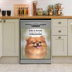 Life Is Better With A Pomeranian Dishwasher Cover Sticker Kitchen Decor