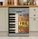 Pianist Piano When Words Fail Music Speaks Dishwasher Cover Sticker Kitchen Decor