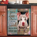 Pig Those We Love Don't Go Away Dishwasher Cover Sticker Kitchen Decor
