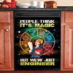 People Think It's Magic But We're Just Engineer Dishwasher Cover Sticker Kitchen Decor