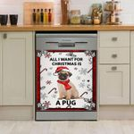 Pug All I Want For Christmas Dishwasher Cover Sticker Kitchen Decor