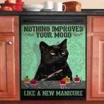 Nothing Improves Your Mood Like A New Manicure Dishwasher Cover Sticker Kitchen Decor