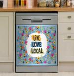 Flower Live Love Local Dishwasher Cover Sticker Kitchen Decor