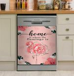 Home Is Where The Flamingo Is Dishwasher Cover Sticker Kitchen Decor