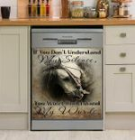 If You Don't Understand My Silence You Won't Understand My Words Dishwasher Cover Sticker Kitchen Decor