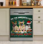 French Bulldog On The Naughty List And I Regret Nothing Dishwasher Cover Sticker Kitchen Decor