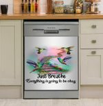 Hummingbird Just Breathe Everything Is Going To Be Okay Dishwasher Cover Sticker Kitchen Decor