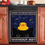 Going To The Bathroom Without Me Black Cat Dishwasher Cover Sticker Kitchen Decor