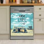 Life Is Better At The Beach Dishwasher Cover Sticker Kitchen Decor