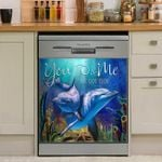 Dolphin You And Me We Got This Dishwasher Cover Sticker Kitchen Decor