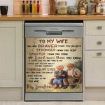 To My Wife You Are Braver Than You Believe Dishwasher Cover Sticker Kitchen Decor