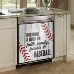 This Home Is Built On Faith Family Friends And Baseball Dishwasher Cover Sticker Kitchen Decor