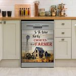 To The World Full Of Choices Be Of Farmer Dishwasher Cover Sticker Kitchen Decor