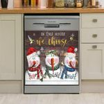 Snowman Hummingbird In This House Dishwasher Cover Sticker Kitchen Decor