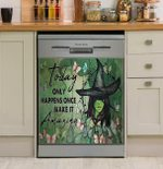Witch Today Only Happen Horizontal Dishwasher Cover Sticker Kitchen Decor