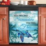 Turtle You Belong Somewhere You Feel Free Dishwasher Cover Sticker Kitchen Decor