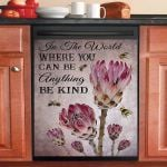 You Can Be Anything Be Kind Protea Bee Dishwasher Cover Sticker Kitchen Decor