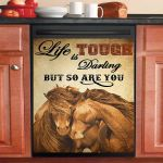Horse Life Is Tough Darling But So Are You Dishwasher Cover Sticker Kitchen Decor