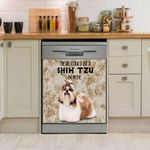 Shih Tzu In Here Dishwasher Cover Sticker Kitchen Decor