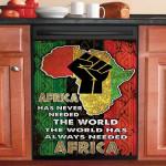 The World Has Always Needed Africa Dishwasher Cover Sticker Kitchen Decor