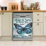 Whoever Trying To Bring You Down Already Below You Dishwasher Cover Sticker Kitchen Decor