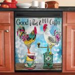 Good Vibes Hot Coffee Rooster Dishwasher Cover Sticker Kitchen Decor