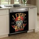 Firefighter I Fight Your Fear Dishwasher Cover Sticker Kitchen Decor