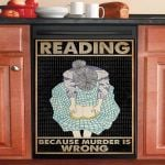 Girl Reading Because Murder Is Wrong Dishwasher Cover Sticker Kitchen Decor