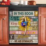 Gymnastics In This Room We Do Great Things Dishwasher Cover Sticker Kitchen Decor