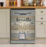 Just Breathe Dishwasher Cover Sticker Kitchen Decor