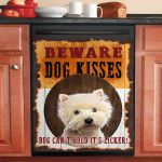 Westies Beware Dog Kisses For Terrier Lover Dishwasher Cover Sticker Kitchen Decor