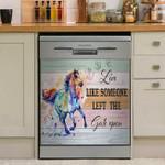 Horse Live Like Someone Left The Gate Open Dishwasher Cover Sticker Kitchen Decor