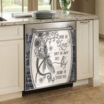 Dragonfly Those We Love Don't Go Away Fly Beside Us Everyday Dishwasher Cover Sticker Kitchen Decor