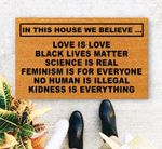 In This House We Believe Love is Love Black Lives Matter Printed Doormat Home Decor
