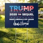 Trump The Sequel Signature Flag Yard Sign