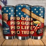 Pro God, Gun, Life, Trump Tumbler