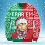 GRAB'EM - TRUMP Sweatshirt