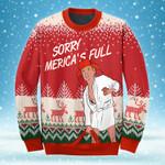 Sorry Merica's Full Sweatshirt