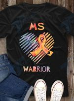 MS Warrior Multiple Sclerosis Awareness Month Graphic Unisex T Shirt, Sweatshirt, Hoodie Size S - 5XL