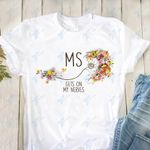 MS Gets On My Nerves Multiple Sclerosis  Graphic Unisex T Shirt, Sweatshirt, Hoodie Size S - 5XL