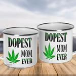 Weed dopest mom ever Campfire Mug