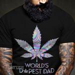 World's dopest dad Graphic Unisex T Shirt, Sweatshirt, Hoodie Size S - 5XL