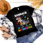 Embrace Differences Autism Awareness Dinosaur T-rex Graphic Unisex T Shirt, Sweatshirt, Hoodie Size S - 5XL