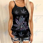 Hologram Weed I'm Blunt Because God Rolled Me That Way Criss-Cross Open Back Cami Tank Top