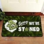 Weed Sorry We're Stoned Doormat